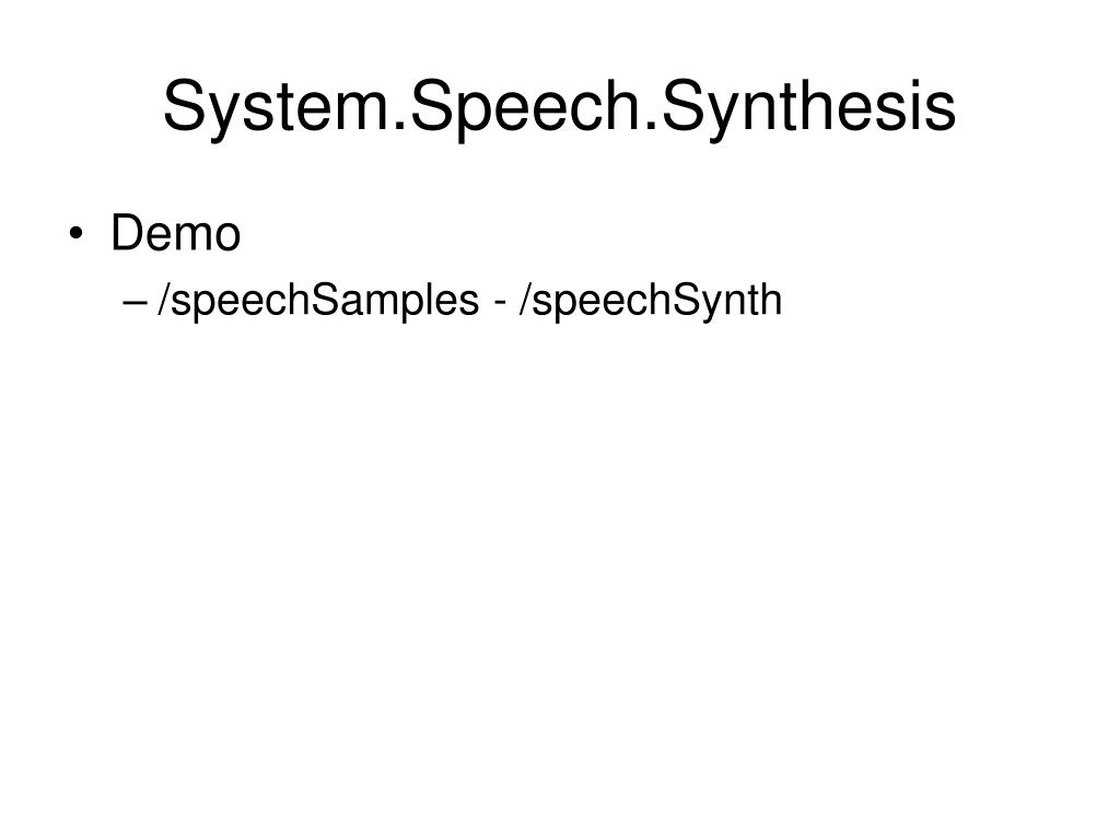 System.Speech.Synthesis