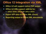 office 12 integration via xml