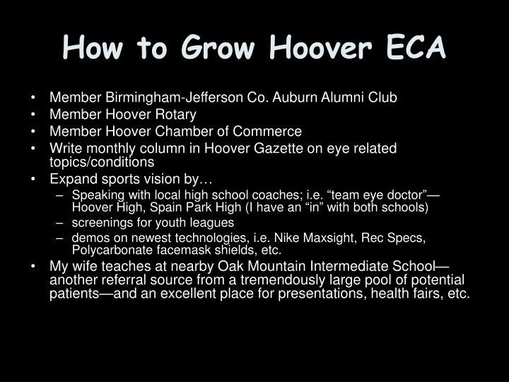 How to Grow Hoover ECA
