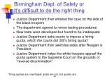 birmingham dept of safety or it s difficult to do the right thing29