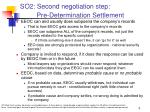 so2 second negotiation step pre determination settlement