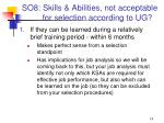 so8 skills abilities not acceptable for selection according to ug