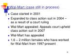 wal mart case still in process