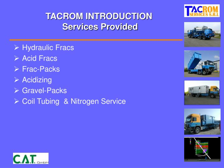 Tacrom introduction services provided