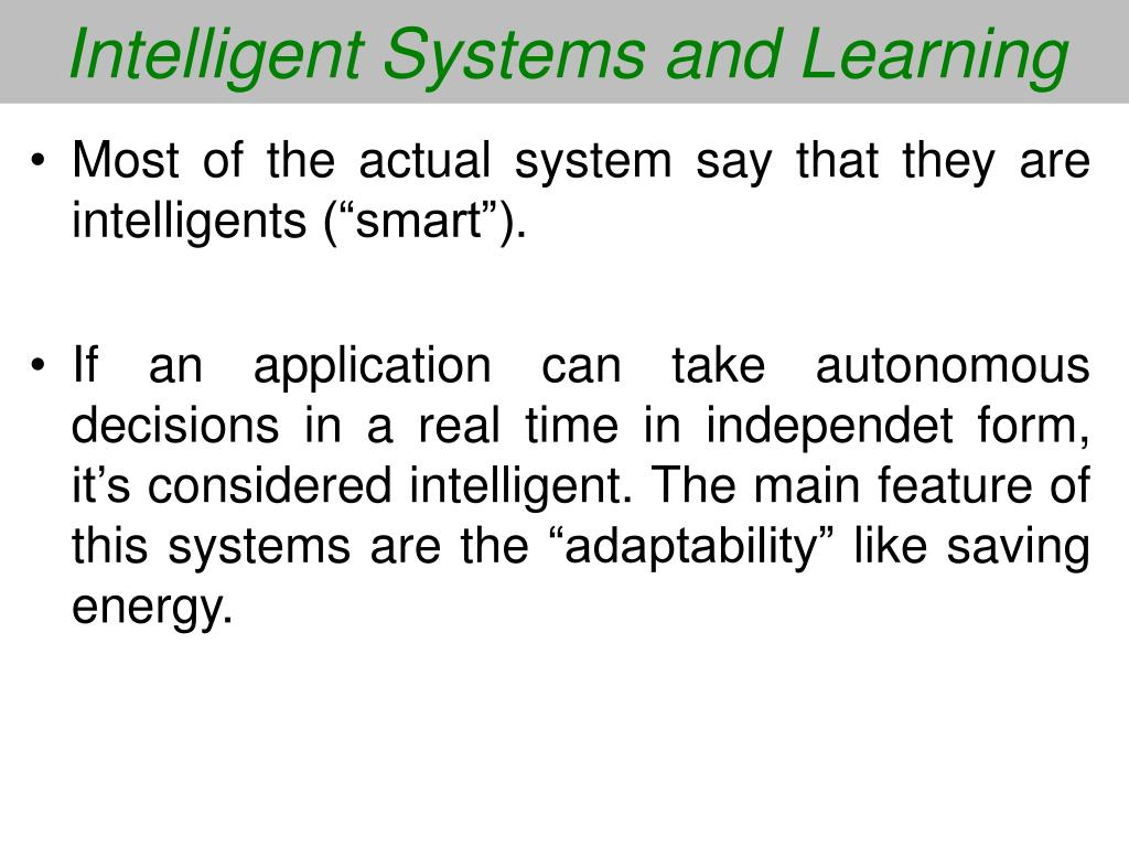Intelligent Systems and Learning