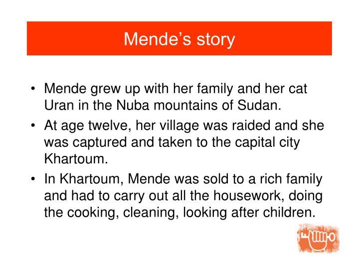 Mende's story