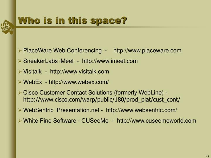 Who is in this space?