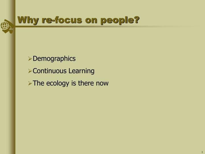 Why re focus on people