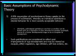 basic assumptions of psychodynamic theory