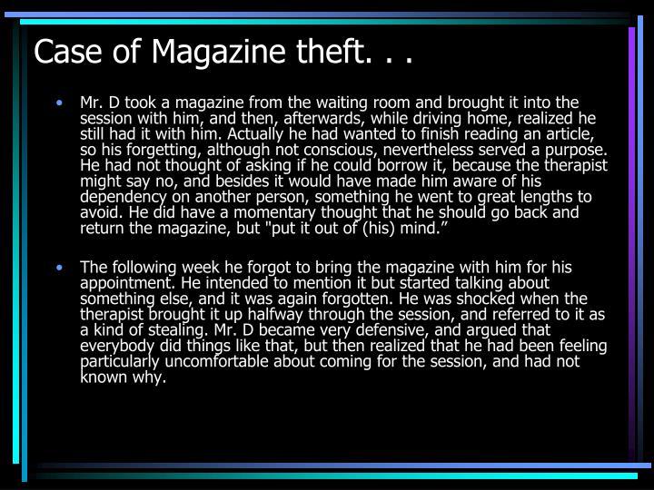 Case of Magazine theft. . .