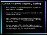 confronting lying cheating stealing