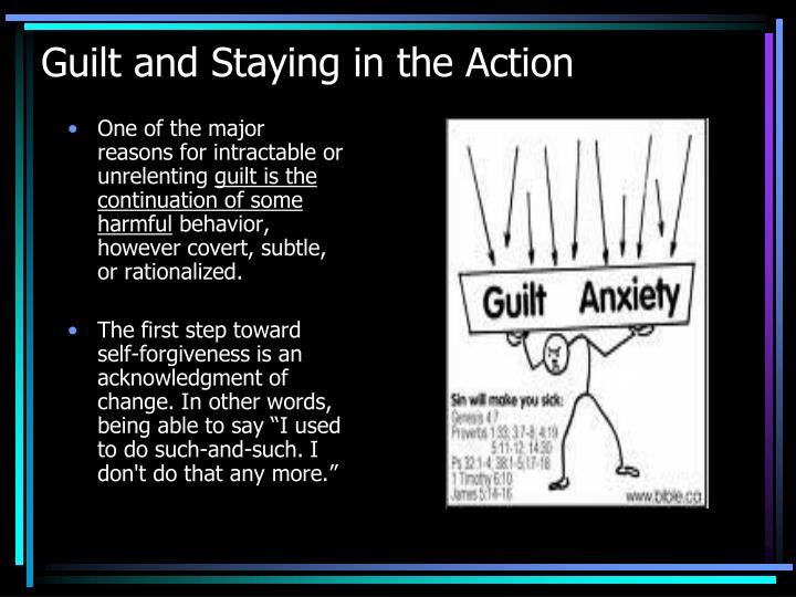 Guilt and Staying in the Action