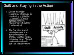 guilt and staying in the action1