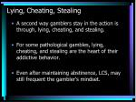 lying cheating stealing