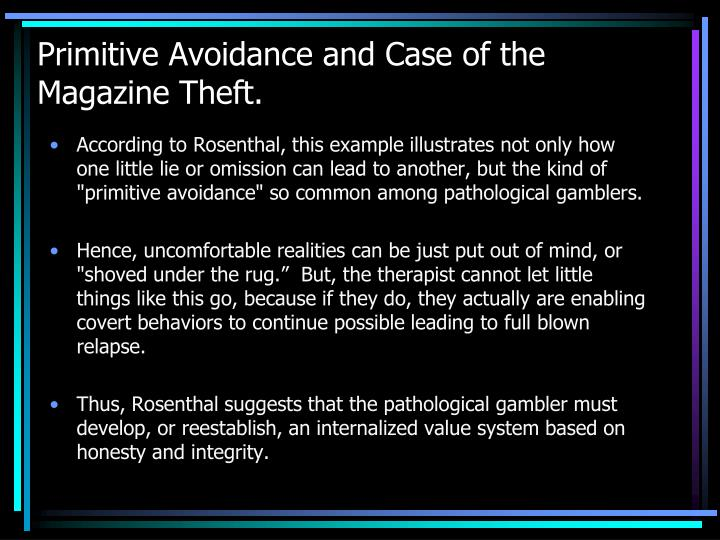 Primitive Avoidance and Case of the Magazine Theft.