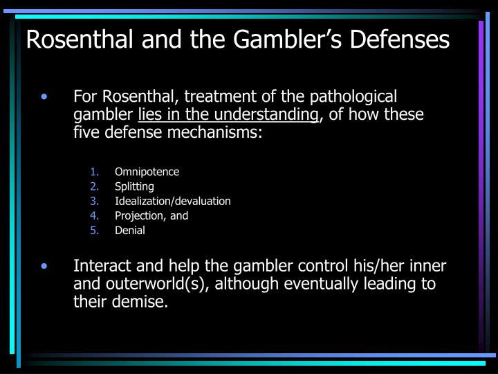 Rosenthal and the Gambler's Defenses