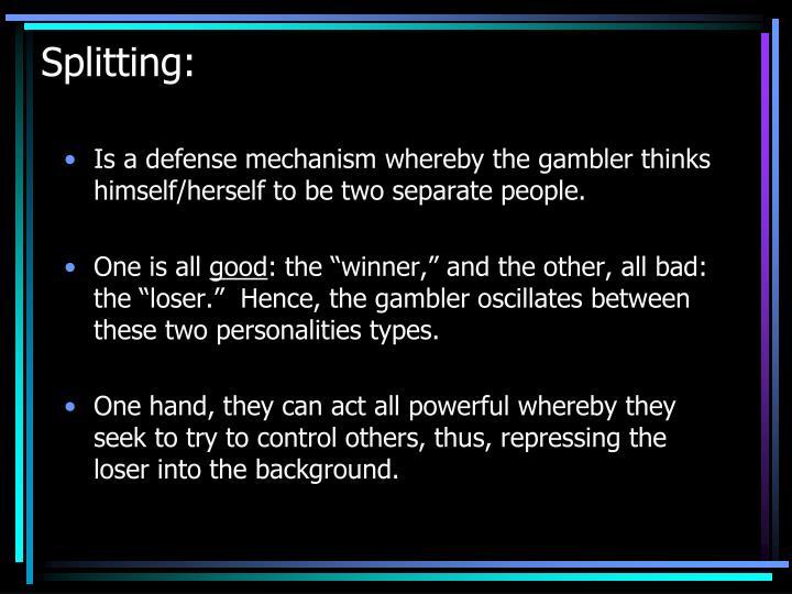 Splitting: