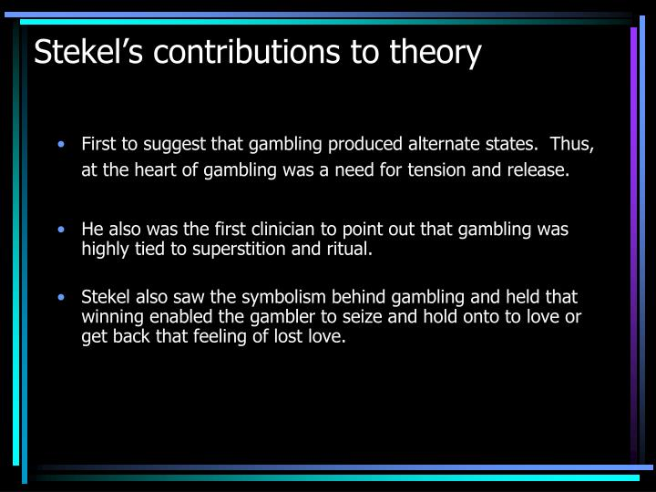 Stekel's contributions to theory