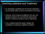 switching addiction and treatment