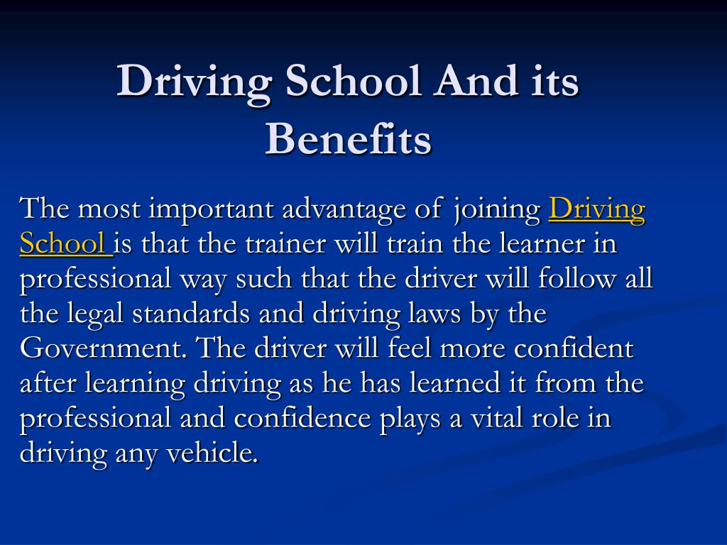 Driving School And its Benefits