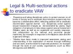 legal multi sectoral actions to eradicate vaw