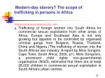 modern day slavery the scope of trafficking in persons in africa