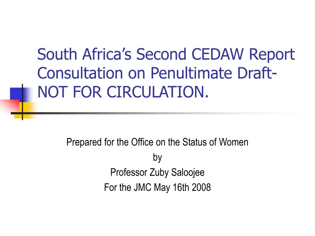 south africa s second cedaw report consultation on penultimate draft not for circulation l.