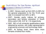 south africa s ten year review significant increase in literacy continues