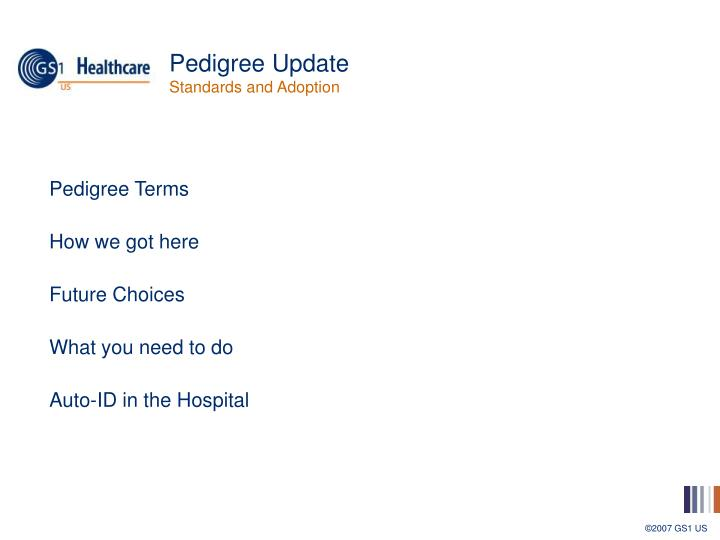 Pedigree update standards and adoption