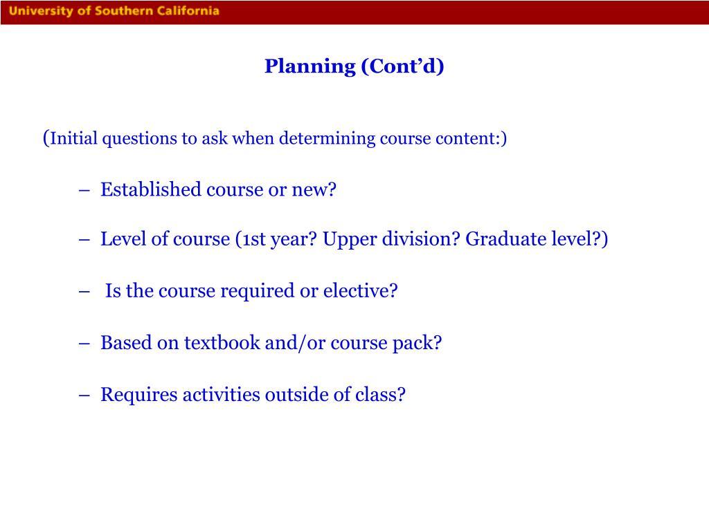 Planning (Cont'd)