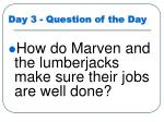 day 3 question of the day