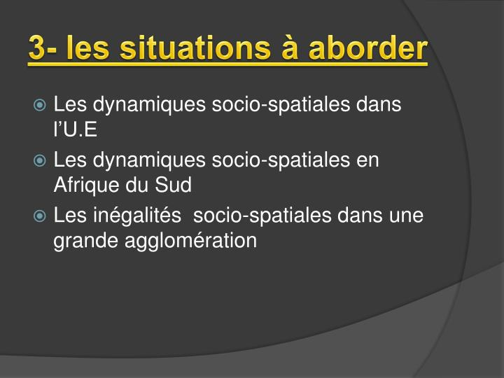 3- les situations à aborder