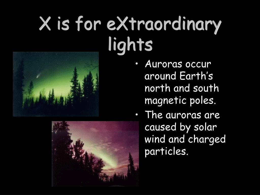 X is for eXtraordinary lights