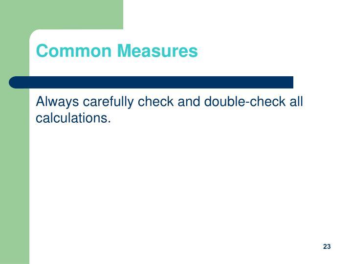 Common Measures