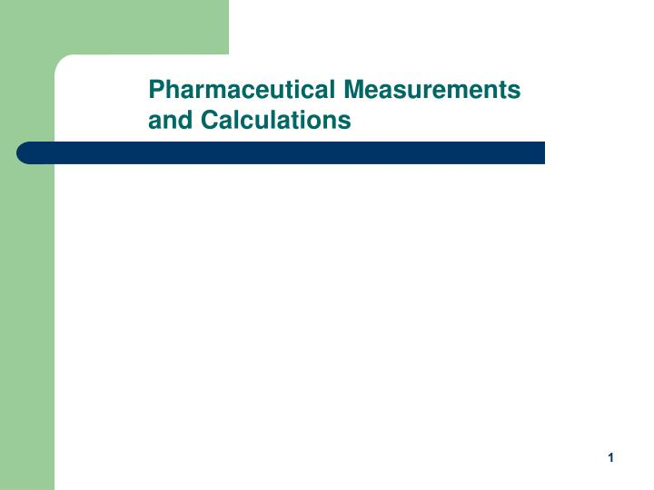 pharmaceutical measurements and calculations n.