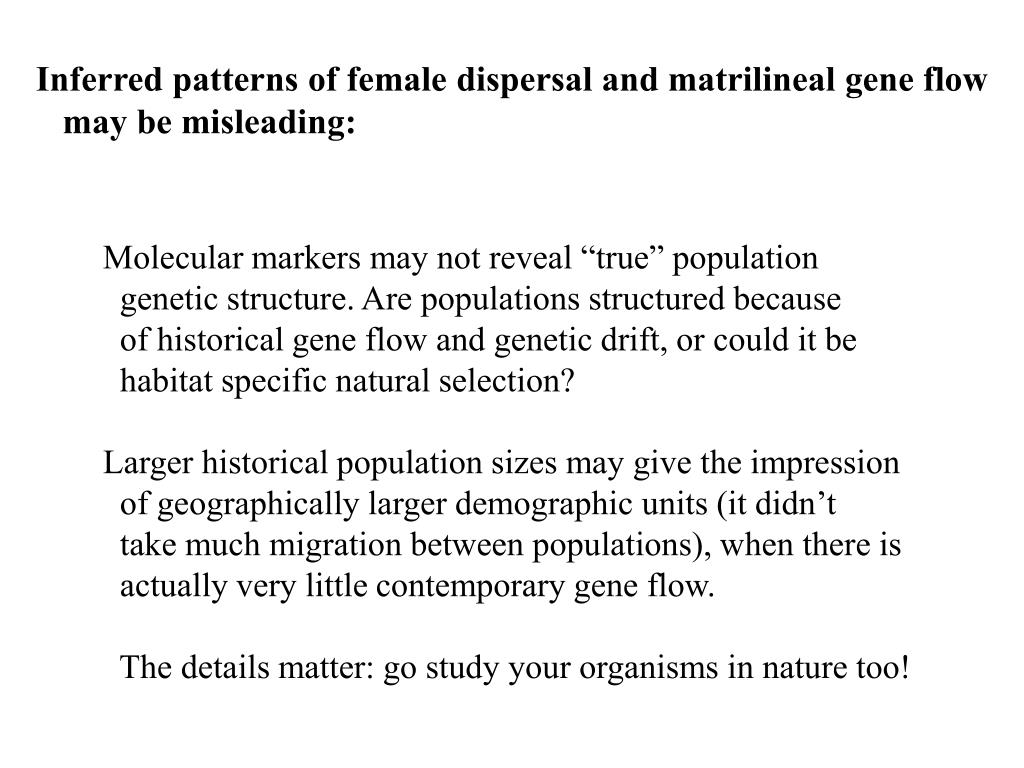 Inferred patterns of female dispersal and matrilineal gene flow