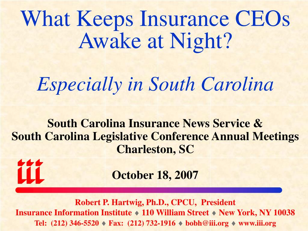 what keeps insurance ceos awake at night especially in south carolina l.