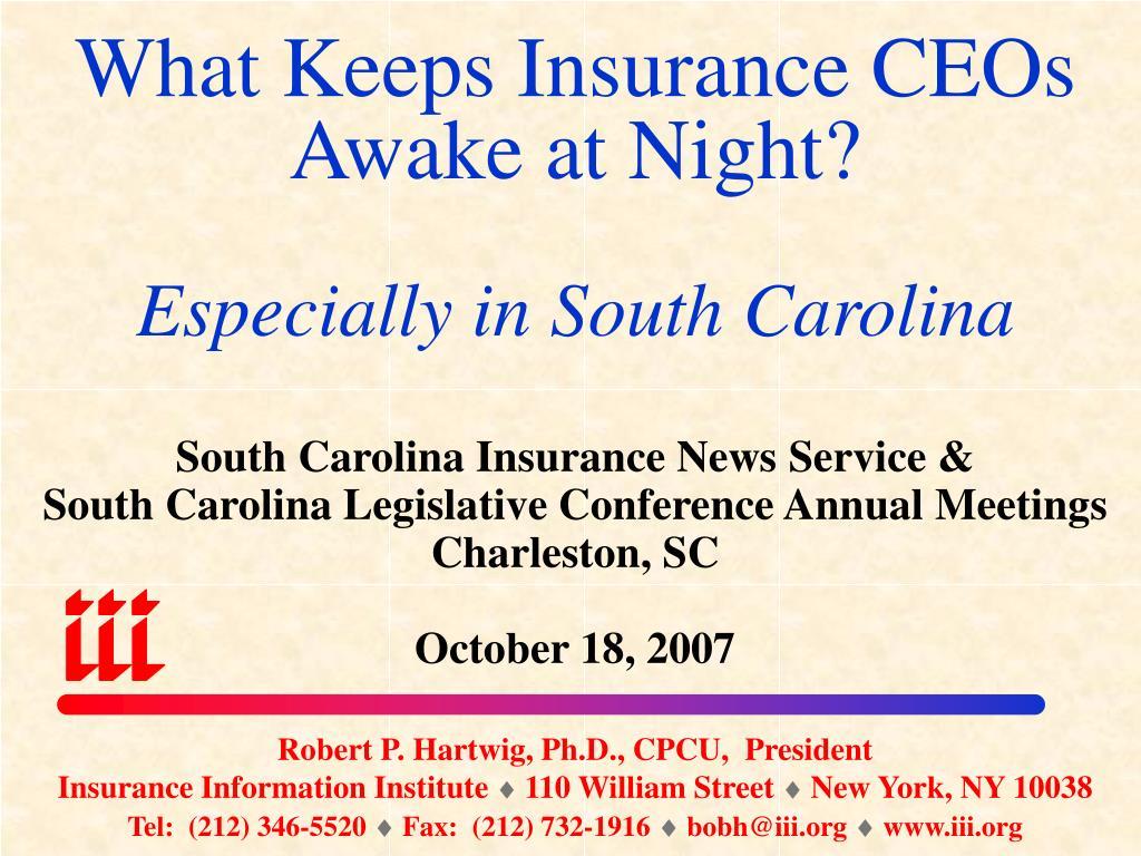 what keeps insurance ceos awake at night especially in south carolina l.