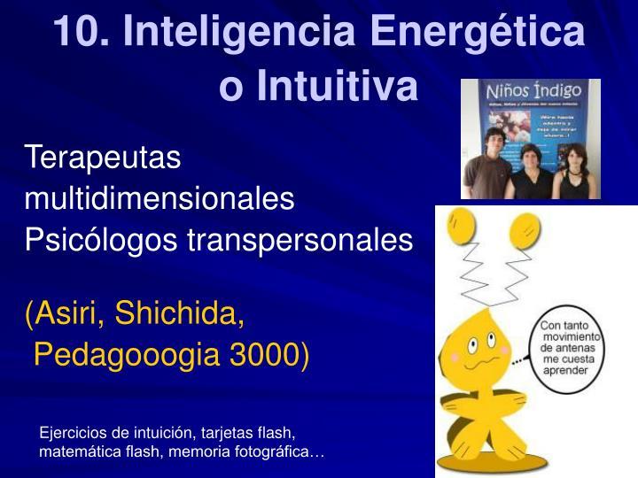 10. Inteligencia Energética o Intuitiva