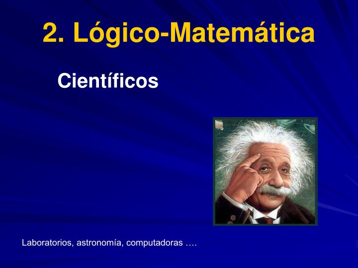 2. Lógico-Matemática