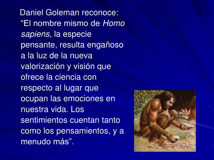 "Daniel Goleman reconoce: ""El nombre mismo de"
