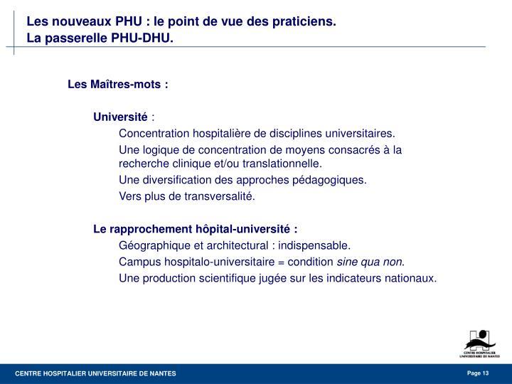 Les nouveaux PHU : le point de vue des praticiens.