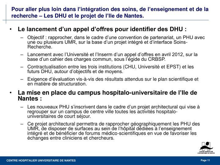 Le lancement d'un appel d'offres pour identifier des DHU :