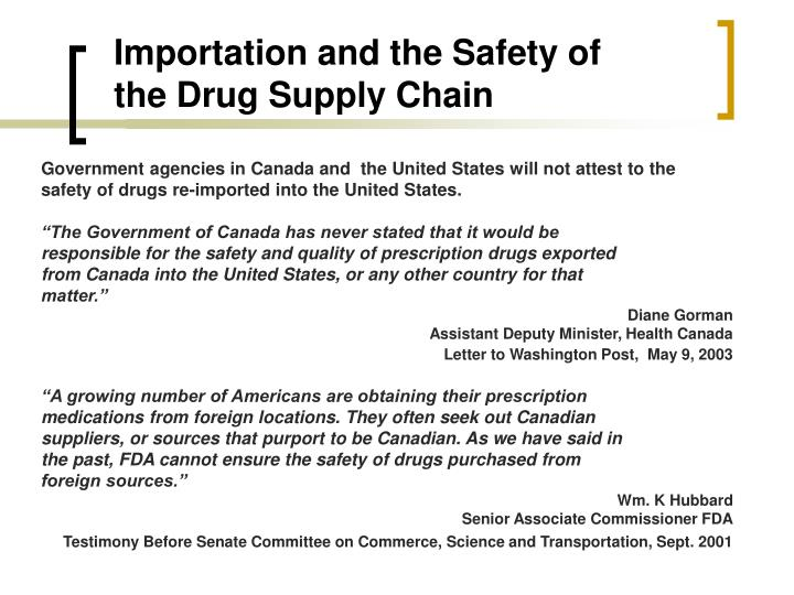 Importation and the safety of the drug supply chain
