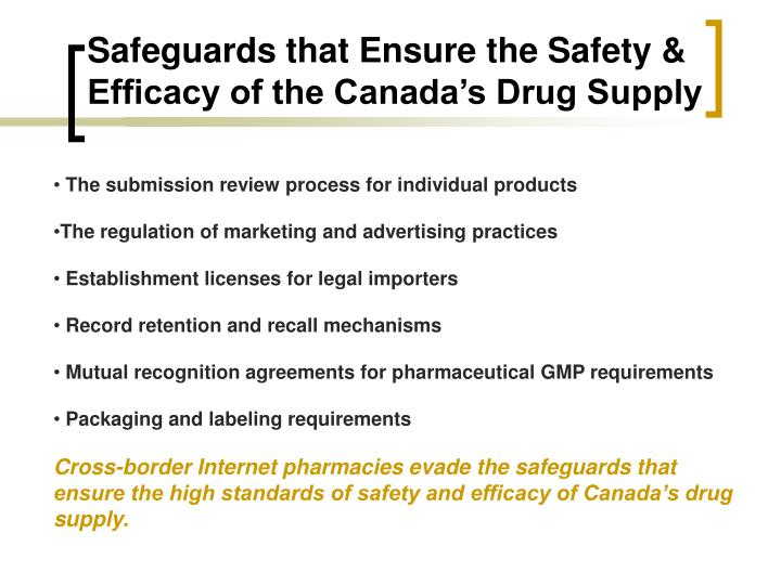 Safeguards that ensure the safety efficacy of the canada s drug supply