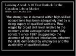 looking ahead a 10 year outlook for the canadian labour market hrsdc report october 2006