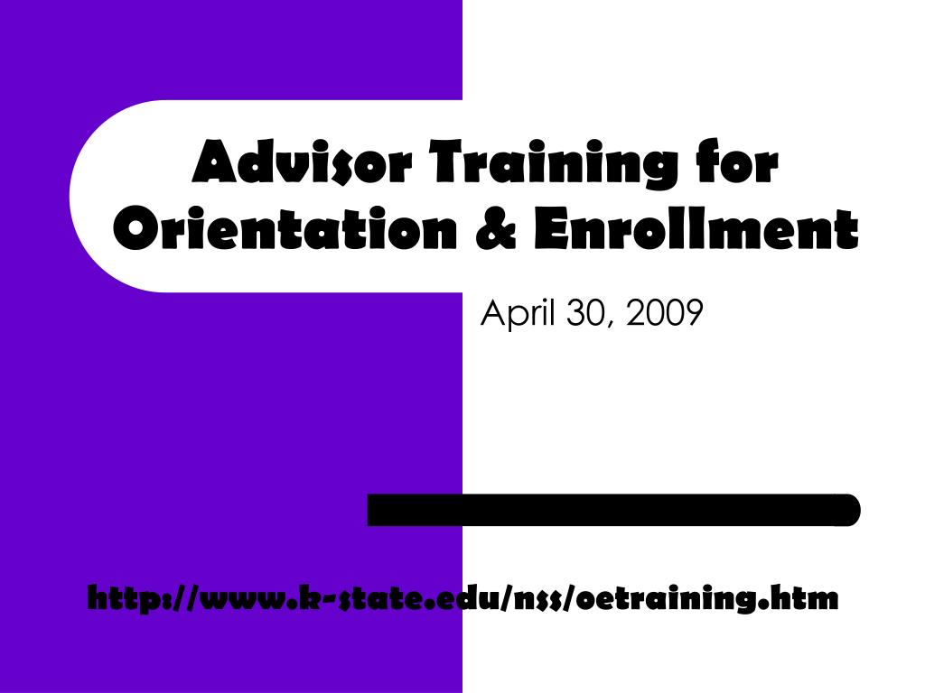 advisor training for orientation enrollment l.