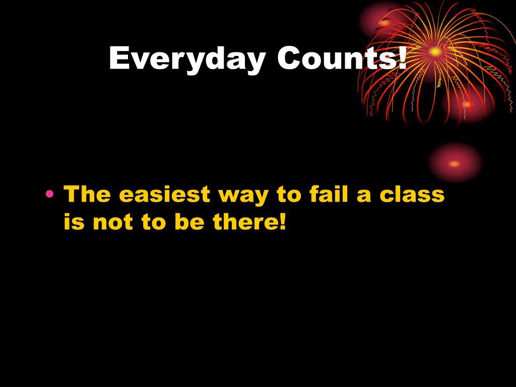 Everyday Counts!