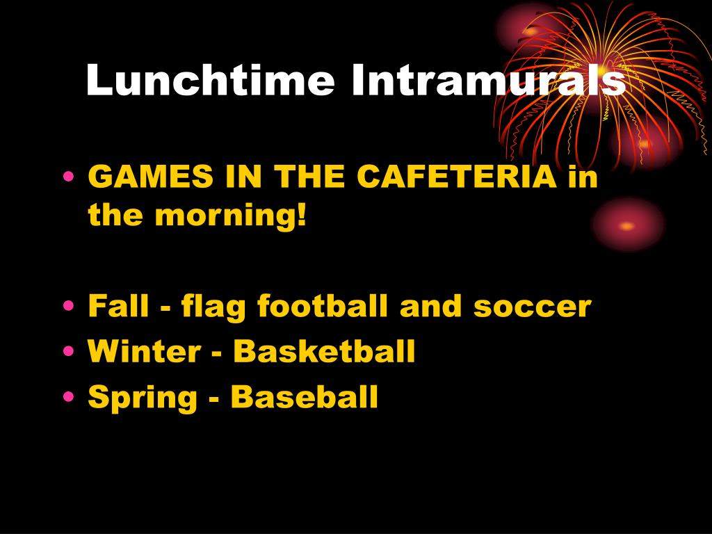 Lunchtime Intramurals