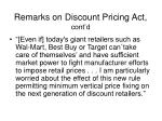 remarks on discount pricing act cont d